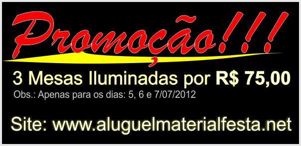 Propaganda Mesa Iluminada - 05, 06 e 07/07/2012